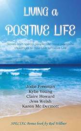 Living a Positive Life by Various ~