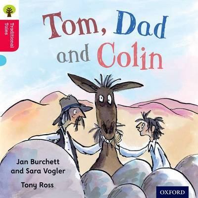 Oxford Reading Tree Traditional Tales: Level 4: Tom, Dad and Colin by Jan Burchett