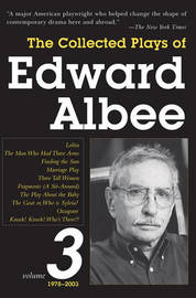 The Collected Plays of Edward Albee, Volume 3 by Edward Albee