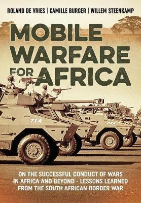 Mobile Warfare for Africa by Roland DeVries