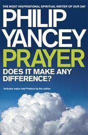 Prayer by Philip Yancey