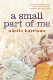 A Small Part of Me by Noelle Harrison image