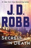 Secrets in Death by J.D Robb