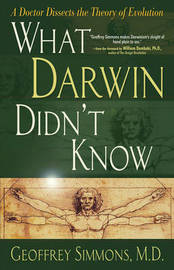 What Darwin Didn't Know by Geoffrey Simmons