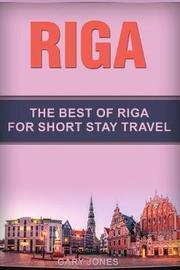 Riga by Gary Jones