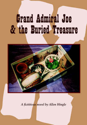 Grand Admiral Joe and the Buried Treasure by Allen Hingle image