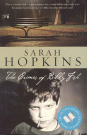 The Crimes of Billy Fish by Sarah Hopkins image