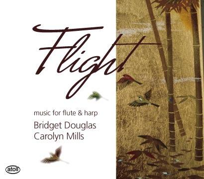 Flight: Music For Flute & Harp by Bridget Douglas & Carolyn Mills