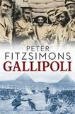 Gallipoli by Peter FitzSimons