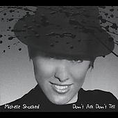 Don't Ask Don't Tell [Digipak] by Michelle Shocked