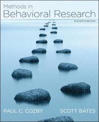 Methods in Behavioral Research by Paul C. Cozby