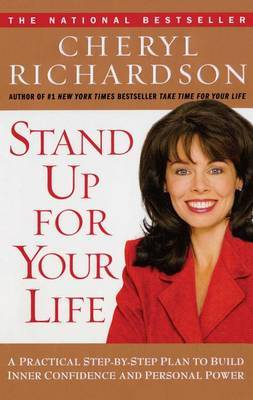 Stand up for Your Life by . Richardson