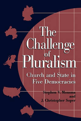The Challenge of Pluralism by Stephen V. Monsma image