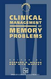 Clinical Management of Memory Problems by Nick Moffat
