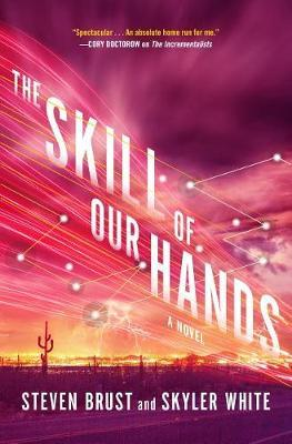 The Skill of Our Hands by Steven Brust image