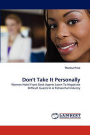 Don't Take It Personally by Theresa Price