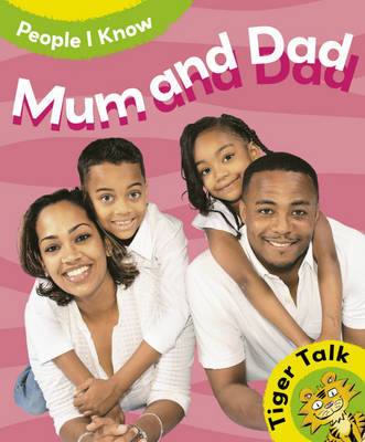 People I Know: Mum and Dad by Leon Read