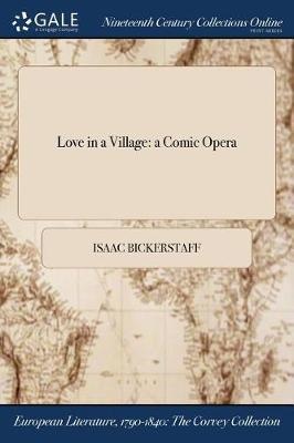 Love in a Village by Isaac Bickerstaff