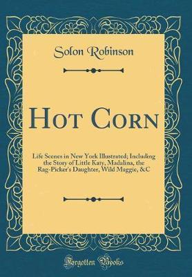 Hot Corn by Solon Robinson image