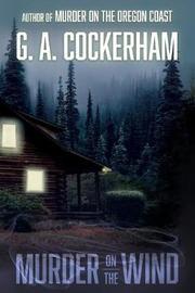 Murder on the Wind by G a Cockerham