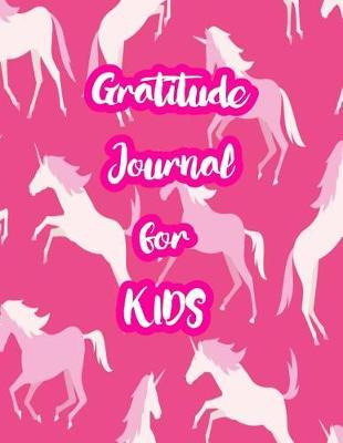 Gratitude Journal for Kids by Anika Frost