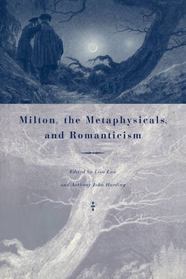 Milton, the Metaphysicals, and Romanticism image