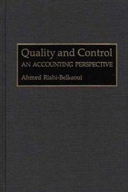 Quality and Control by Ahmed Riahi-Belkaoui