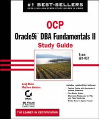 OCP: Oracle9i DBA Fundamentals II Study Guide: Exam 1Z0-032 by Matthew Weishan image
