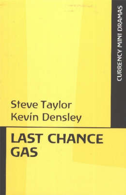 Last Chance Gas by Kevin Densley
