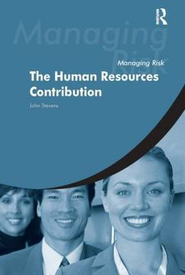 Managing Risk: The Human Resources Contribution by John F. Stevens image