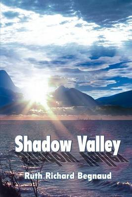 Shadow Valley by Ruth Richard Begnaud image