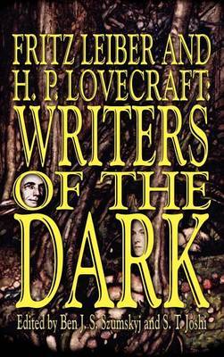 Fritz Leiber and H.P. Lovecraft by Fritz Leiber