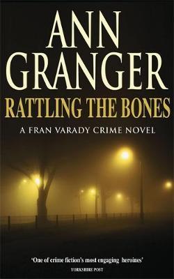 Rattling the Bones (Fran Varady 7) by Ann Granger image