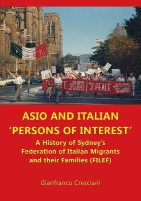 Asio and Italian ' Persons of Interest' by Gianfranco Cresciani