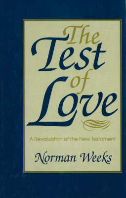 The Test of Love by Norman Weeks image