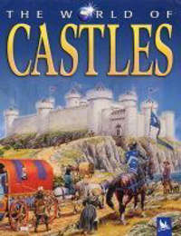 The World of Castles by Philip Steele image
