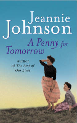A Penny For Tomorrow by Jeannie Johnson image