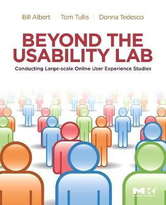 Beyond the Usability Lab by William Albert