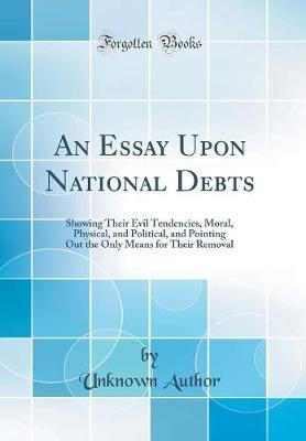 An Essay Upon National Debts by Unknown Author image