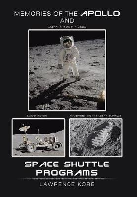 Memories of the Apollo and Space Shuttle Programs by Lawrence Korb image