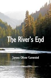 The River's End by James Oliver Curwood image