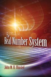 The Real Number System by John Olmsted