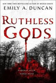 Ruthless Gods by Emily A. Duncan image