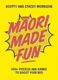 Maori Made Fun by Stacey Morrison