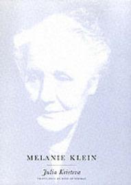 Melanie Klein by Julia Kristeva