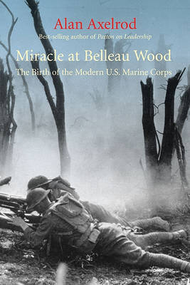 Miracle at Belleau Wood by Alan Axelrod image
