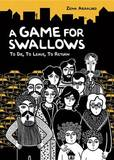 A Game for Swallows: To Die, to Leave, to Return by Zeina Abirached