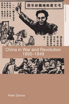 China in War and Revolution, 1895-1949 by Peter G. Zarrow image