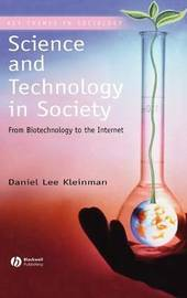 Science and Technology in Society by Daniel Lee Kleinman image