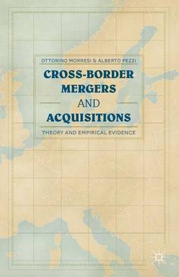 Cross-border Mergers and Acquisitions by O. Morresi